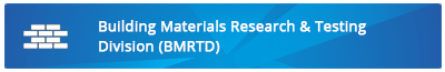 Building Materials Research & Testing Division (BMRTD)